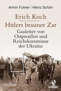erich_koch_hitlers_brauner_zar