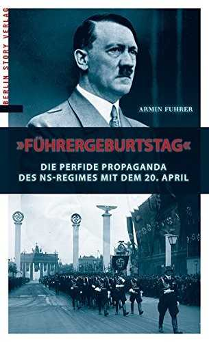 fuehrergeburtstag_hitler_20.april_propaganda