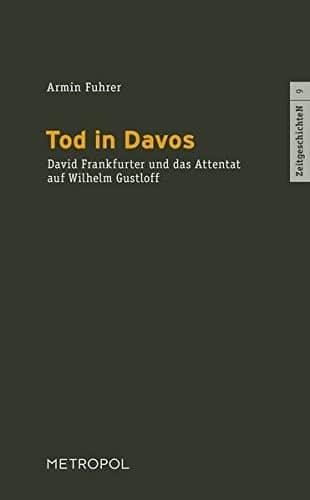 tod_in_davos_David_Frankfurter_Wilhelm_Gustloff